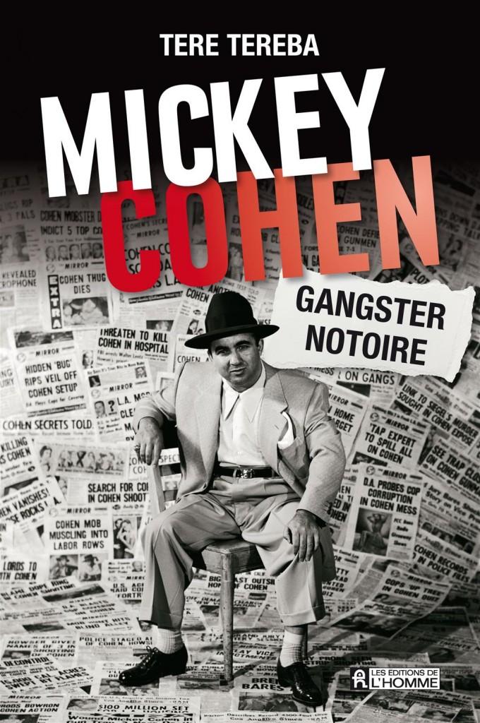 Mickey Cohen Gangster Notoire